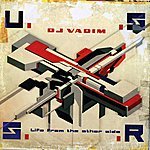 DJ Vadim Ussr : Life From The Other Side