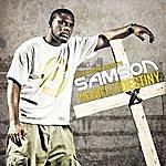 Samson Manifest Destiny (Solar Muzik Presents:)