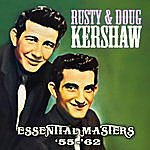 Rusty & Doug Kershaw Essential Masters '55-'62