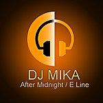 DJ Mika After Midnight / E Line