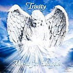 Trinity Music For Angels