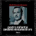 Pedro Infante Canciones Mexicanas De Oro Vol. I