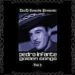 Pedro Infante Golden Songs Vol. II