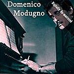 Domenico Modugno Domenico Modugno (Digitally Re-Mastered)