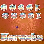 Official Gucci Gucci (In The Style O Kreayshawn) (Karaoke)