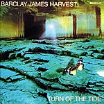 Barclay James Harvest Turn Of The Tide