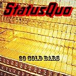 Status Quo 30 Gold Bars