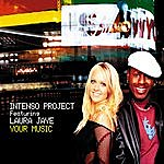 Intenso Project Your Music (Feat. Laura Jaye)