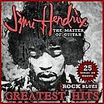 Jimi Hendrix Jimi Hendrix The Master Of Guitar. 25 Temas En Directo. Rock & Blues Greatest Hits
