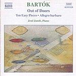 Jenő Jandó Bartok: Piano Music, Vol. 3: Out Of Doors - Ten Easy Pieces - Allegro Barbaro