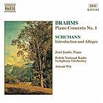 Jenő Jandó Brahms: Piano Concerto No. 1 / Schumann: Introduction And Concerto-Allegro