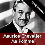 Maurice Chevalier Ma Pomme (Digitally Re-Mastered)