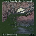 Mickey Newbury Stories From The Silver Moon Cafe