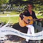 Rachel Free As A Butterfly (Leger Comme Un Papillon)