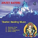 Anjey Satori Tibetan Healing Music