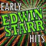 Edwin Starr Early Edwin Starr Hits