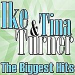 Ike & Tina Turner The Biggest Hits