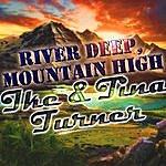 Ike & Tina Turner River Deep, Mountain High