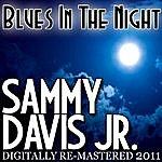 Sammy Davis, Jr. Blues In The Night - (Digitally Re-Mastered 2011)