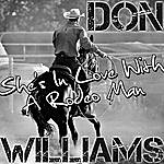 Don Williams She's In Love With A Rodeo Man