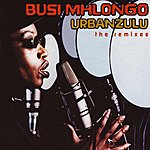 Busi Mhlongo Urbanzulu (The Remixes)