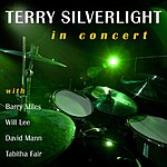 Terry Silverlight In Concert