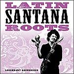 Santana Latin Roots