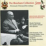 Sir Thomas Beecham Brahms: Variations On A Theme By Haydn - Bax: The Garden Of Fand - Strauss: Don Quixote