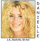 Danielle L.A., Nashville, Tel Aviv
