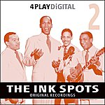 The Ink Spots Into Each Life Some Rain Must Fall - 4 Track Ep