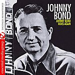 Johnny Bond Johnny Bond Rides Again (Remastered)