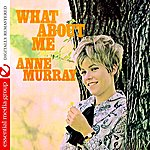 Anne Murray What About Me (Remastered)