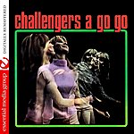 The Challengers Challengers A Go Go (Remastered)