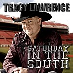 Tracy Lawrence Saturday In The South