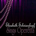 Elisabeth Schwarzkopf Sings Operetta Vol. 2