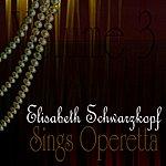 Elisabeth Schwarzkopf Sings Operetta Vol. 3