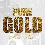 Max Romeo Pure Gold - Max Romeo