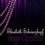 Elisabeth Schwarzkopf Sings Operetta Vol. 7