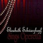 Elisabeth Schwarzkopf Sings Operetta Vol. 6