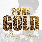 Barry Brown Pure Gold - Barry Brown
