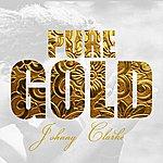 Johnny Clarke Pure Gold - Johnny Clarke