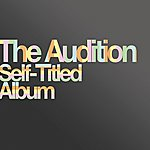 The Audition Self-Titled Album