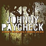 Johnny Paycheck Sunday Morning Coming Down