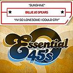 Billie Jo Spears Sunshine / I'm So Lonesome I Could Cry (Digital 45)