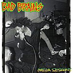 Bad Brains Omega Sessions