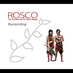 Rosco Racoondog
