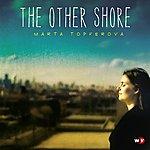 Marta Topferova The Other Shore