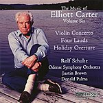 Odense Symphony Orchestra The Music Of Elliott Carter, Vol. 6