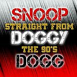 Snoop Dogg Snoop Doggy Dogg: Straight From The 90's