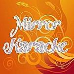 Official Mirror (In The Style Of LIL Wayne Ft. Bruno Mars) (Karaoke)